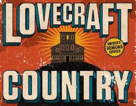 Lovecraft Country Dizisi Konusu